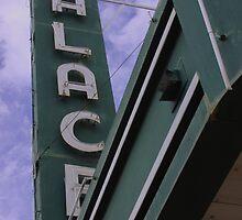 Palace Theater Sign by Robert Armendariz