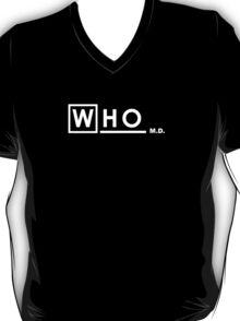 WHO M.D. T-Shirt