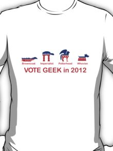 VOTE GEEK in 2012 T-Shirt