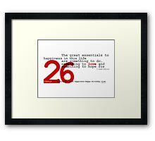 26 Framed Print
