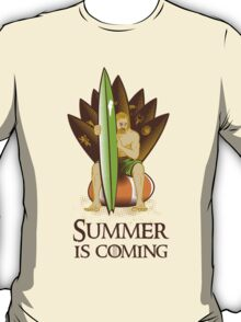 Summer is coming #2 T-Shirt