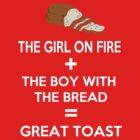 The girl on fire + the boy with the bread = Great toast by Antigoni