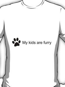 My Kids Are Furry (Cat Paw) T-Shirt