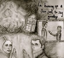 i'm burning up a sun just to say goodbye by badwolf124