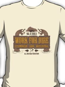 Val & Earl's Work for Hire T-Shirt