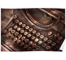 Steampunk - Typewriter - Too tuckered to type Poster