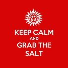 Supernatural - Keep Calm and Grab the Salt by KMeister