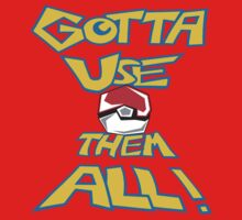Gotta Use Them All! side 2 by Krakenstein