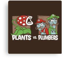 Plants Vs Plumbers Canvas Print
