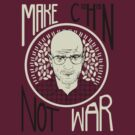 Make C10H15N Not War by DLIllustration