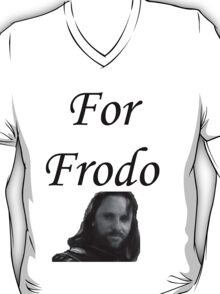 For Frodo T-Shirt