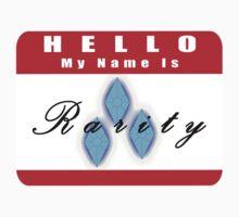 Hello My Name is Rarity by ThatOneJakeGuy