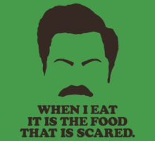 When I eat it is the food that is scared. - Ron Swanson Kids Clothes