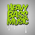 HEAVY BASS MUSIC FAN T-SHIRT by badbugs