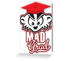 Mad Grad Too! Greeting Card