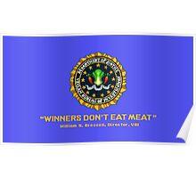 Winners Don't Eat Meat - Scott Pilgrim inspired Vegan Police Logo (blue screen version) Poster