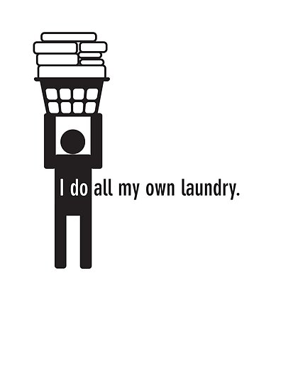 I do all my own laundry. by gstrehlow2011