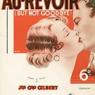 AU REVOIR BUT NOT GOODBYE (vintage illustration) by ART INSPIRED BY MUSIC
