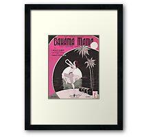 BAHAMA MAMA (vintage illustration) Framed Print