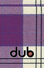 dub purple tartan by Benjamin Whealing