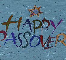 HAPPY PASSOVER TO MY RB FAMILY by Scott Mitchell