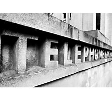 I heard it on the Telephone... Photographic Print