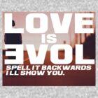 Love is Evol. by Tom Langston