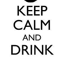 KEEP CALM AND DRINK TEA by AshWarren