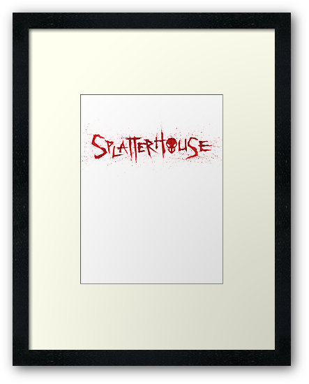 SPLATTERHOUSE by T0b3