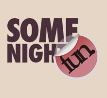 Fun Some Nights by mallett
