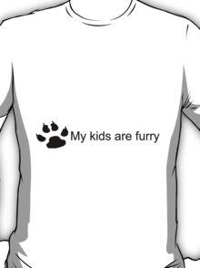 My Kids Are Furry (Dog Paw) T-Shirt