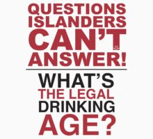 QUESTIONS ISLANDERS CANT ANSWER/ MEN by ILC Tees