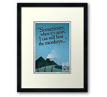 I can still hear the monkeys - Poster Framed Print