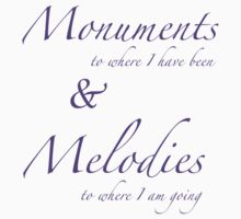 Monuments & Melodies by earth2brittany