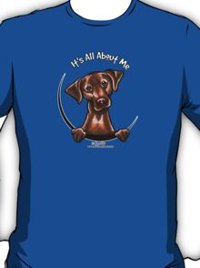Chocolate Lab :: Its All About Me T-Shirt