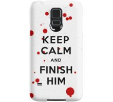 Keep Calm and Finish Him (clean version light colors) Samsung Galaxy Case/Skin