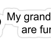 My Grand Kids Are Furry (Cat Paw)  Sticker
