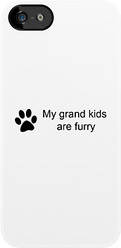 My Grand Kids Are Furry (Cat Paw)  by ValeriesGallery