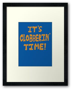 It's Clobberin' Time! by Jonah Block