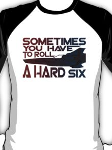 Hard Six T-Shirt