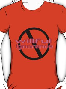 Ban Willful Ignorance (pink) T-Shirt