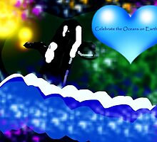 Celebrate Earth Day Orca Whale Says by DancingsupWhale