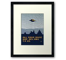 My All your base are belong to us meets x-files I want to believe poster  Framed Print