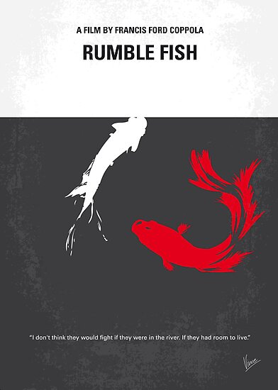 No073 My Rumble fish minimal movie poster by Chungkong