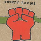 Occupy Banjul by Non-Food-Items
