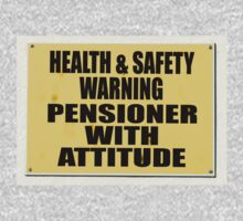 Health and Safety gone mad, Pensioner with Attitude by stuwdamdorp