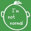 I am not normal by stabilitees