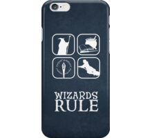 Wizards Rule iPhone Case/Skin