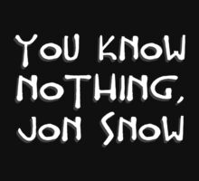 You know nothing, Jon Snow by JustCyn