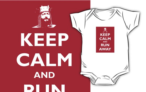 Monty Python & The Holy Grail - Keep Calm, Arthur by PheromoneFiend